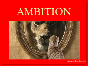 ambition theme, Brian Beholds