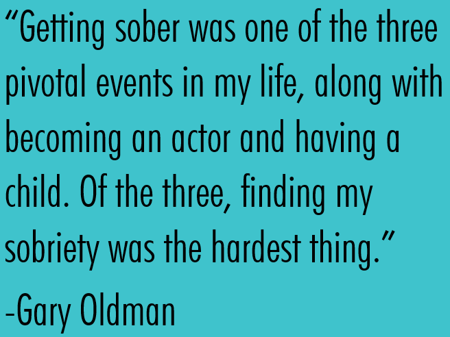 Getting sober was one of three pivotal events in my life, along with becoming an actor and having a child. Of these three, finding my sobriety was the hardest thing. Quotes by Gary Oldman