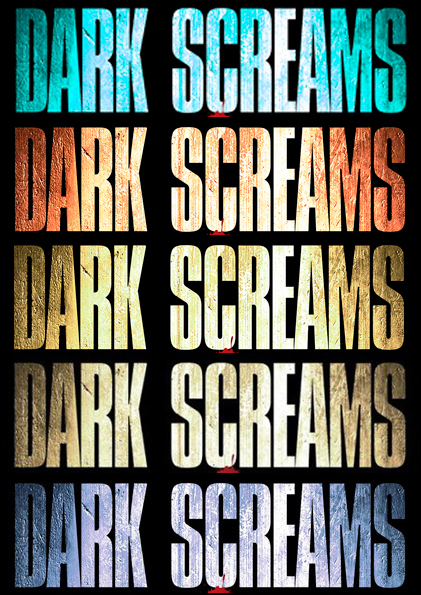 Dark Screams 1 through 5 titles
