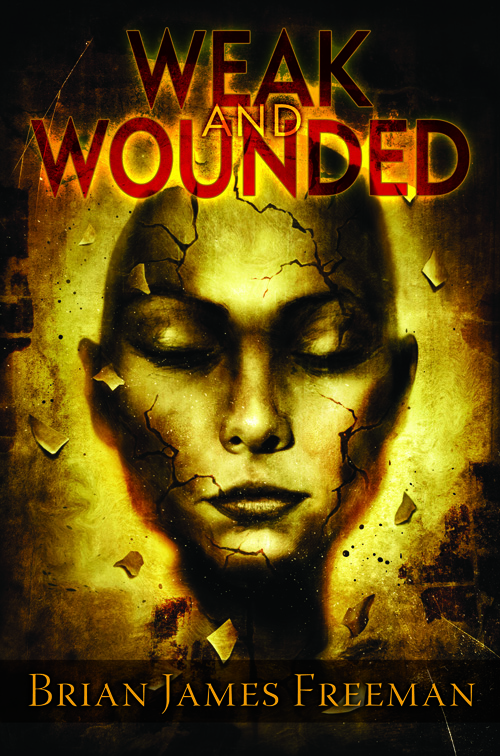 Weak and Wounded Limited Edition
