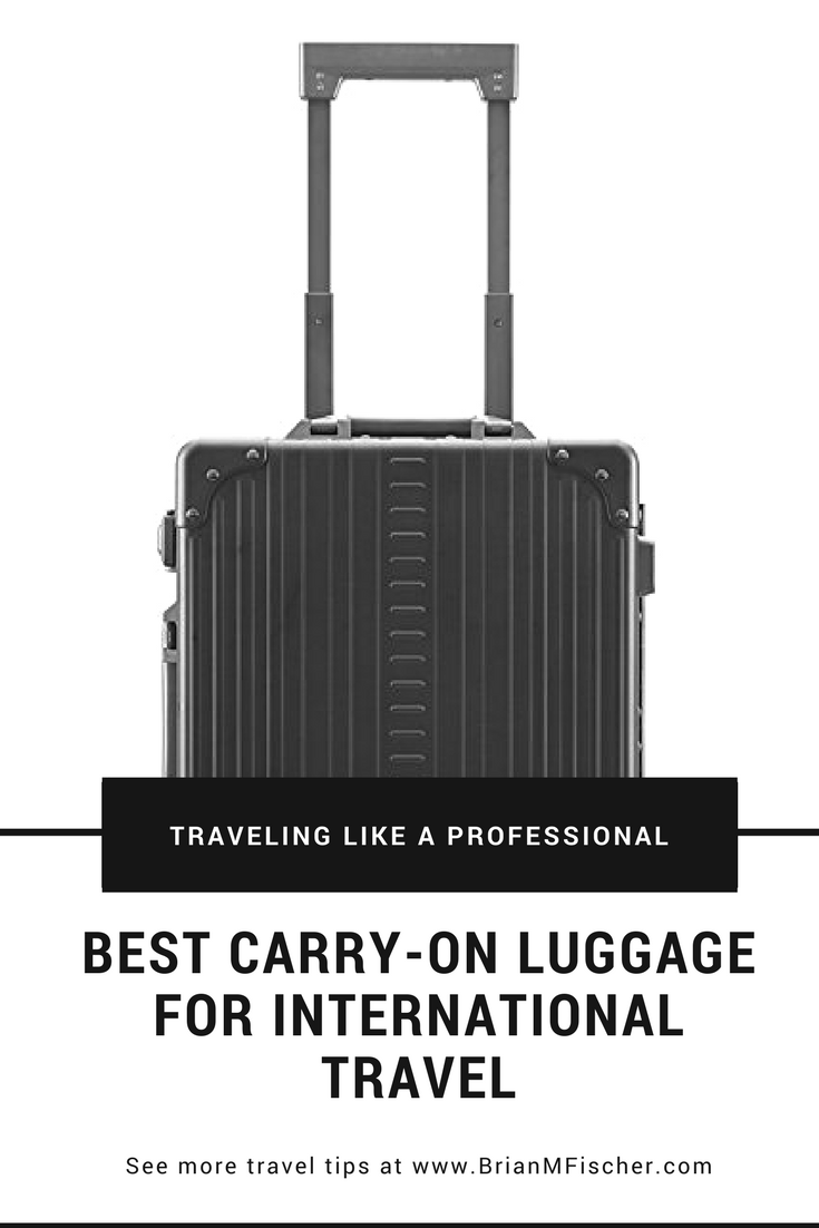 Best Carry On Luggage For International Travel Pinterest