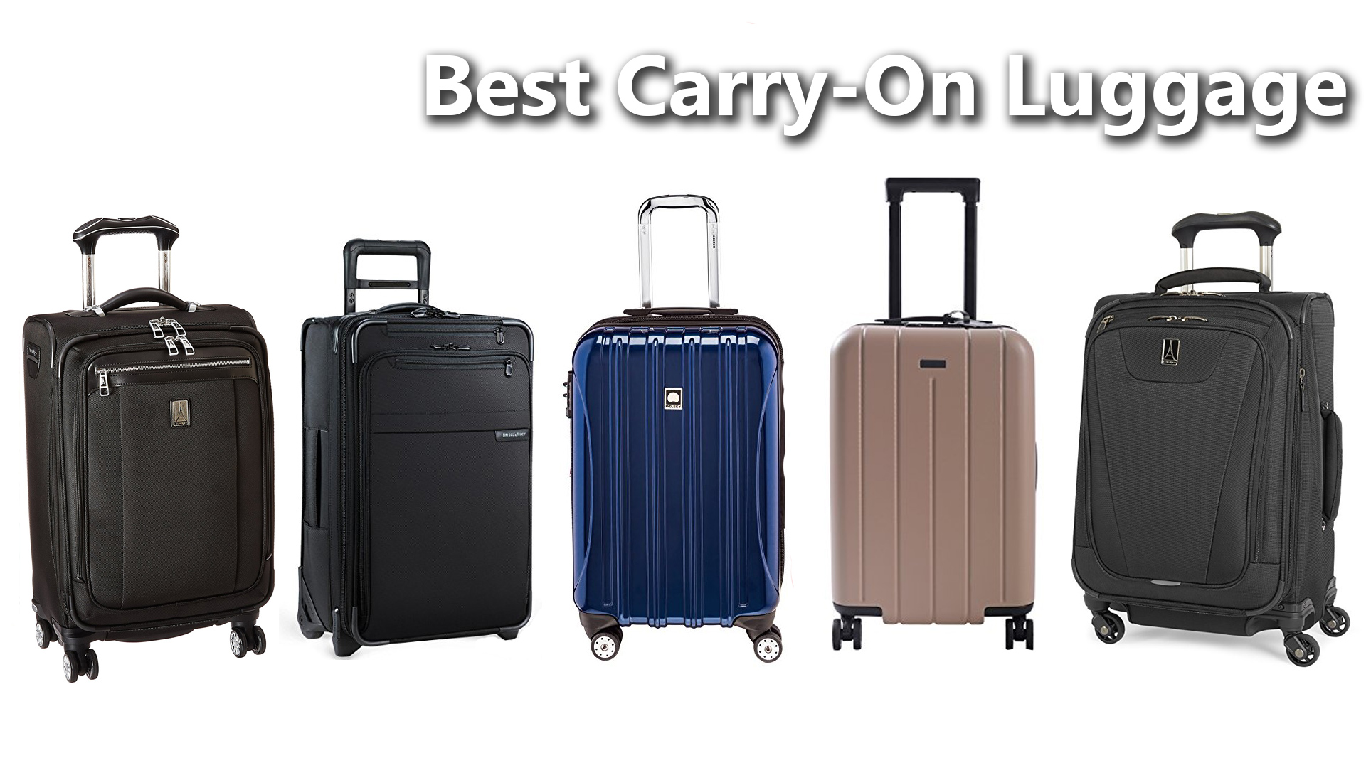 Best Carry On Luggage Bags Travel 2018 2019 2020