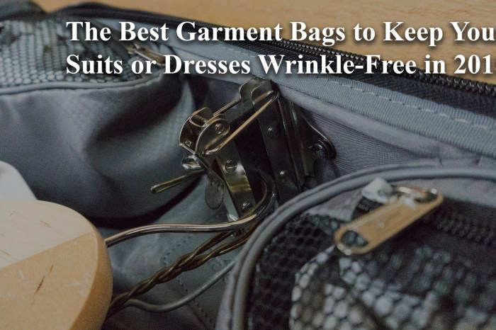 The Best Garment Bags to Keep Your Suits or Dresses Wrinkle-Free in 2018