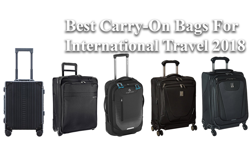 Best Carry-on Bags for International Travel 2019