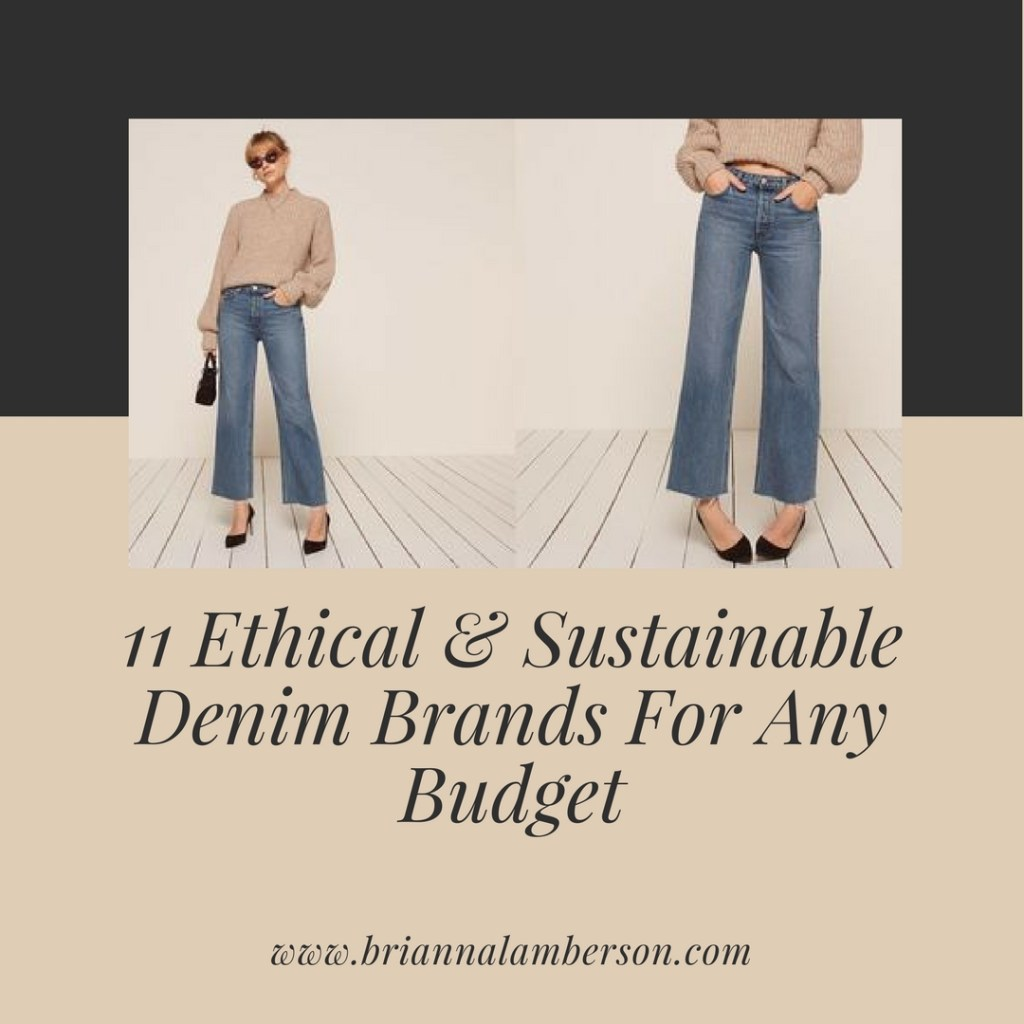 11 Ethical & Sustainable Denim Brands For Any Budget