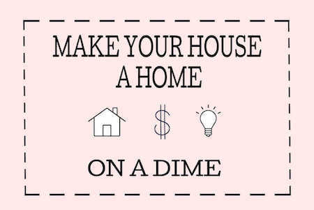 MAKE your house a home Graphic