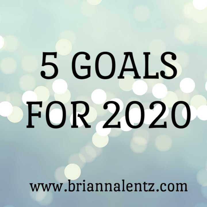 5 Goals 2020