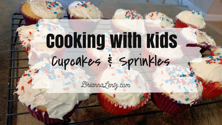 Cooking With Kids | Cupcakes and Sprinkles | Brianna Lentz on Youtube