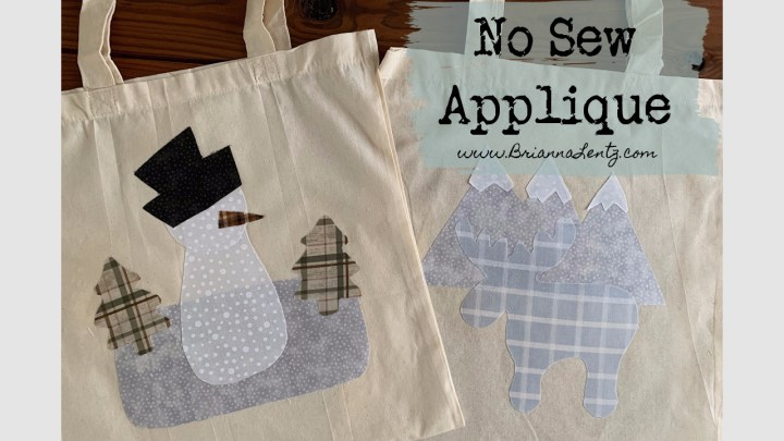 NO SEW Applique Tote Bag With Free Snow Man Pattern by Brianna Lentz