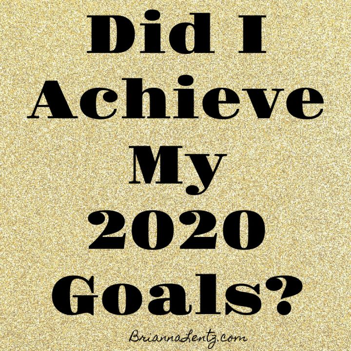 Did I Achieve My 2020 Goals?