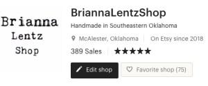 BriannaLentzShop on Etsy at 389 sales December 31 2020