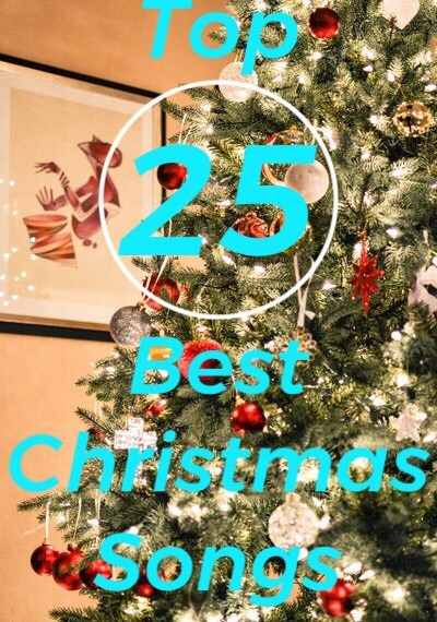 The 25 Best Christmas Songs