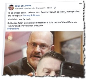 Facebook Status about John Sweeney and Tommy Robinson