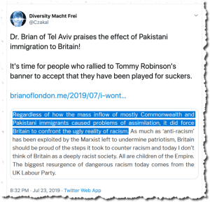 Dr. Brian of Tel Aviv praises the effect of Pakistani immigration to Britain!  It's time for people who rallied to Tommy Robinson's banner to accept that they have been played for suckers.