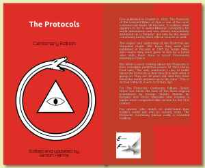 "First published in English in 1920, The Protocols of the Learned Elders of Zion is one of the most controversial books of all the time. It outlines what appears to be a Judeo-Masonic conspiracy for world domination and was almost immediately dismissed as a ""forgery"" not only by the Jewish community but by most official sources as well. The origins and authorship of the Protocols are shrouded doubt. We know they were first published in Russian in 1905 by Sergei Nilus, who claims they were given to him by a friend who stole them from a secret Freemason meeting in France. But what is most striking about the Protocols is their incredible predictive power. In 1921 Henry Ford said, ""The only statement I care to make about the Protocols is that they fit in with what is going on. They are 16 years old, and they have fitted the world situation up to this time."" This is as true today as it was a century ago. For The Protocols: Centenary Edition, Simon Harris has taken the best of the three original translations by George Shanks, Natalie de Borgory and Victor Marsden and created a tighter more comprehensible version for the 21st century. For anyone who wants to understand how today's world got into its current state, The Protocols: Centenary Edition really is essential reading."