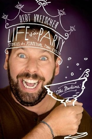 Bert Kreischer - Life of the Party cover