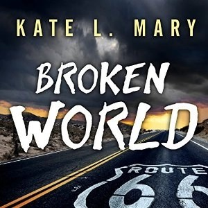 Broken World (Broken World Book 1) by Kate L. Mary