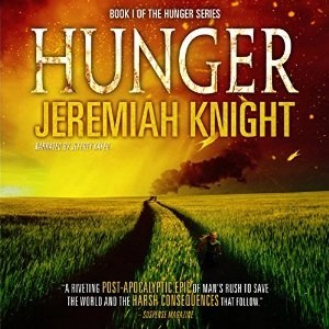 Audiobook: Hunger by Jeremiah Knight (Narrated by Jeffrey Kafer)