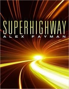 Alex Fayman - Superhighway