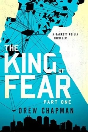 King of Fear: Part One