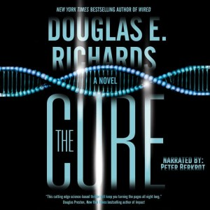 Audiobook: The Cure by Douglas E. Richards (Read by Peter Berkrot)