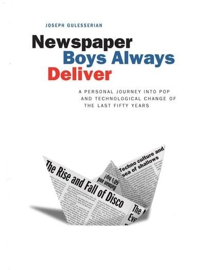 Newspaper Boys Always Deliver