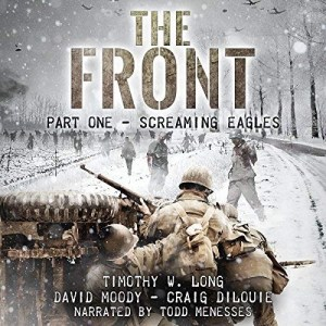 Screaming Eagles: The Front, Book 1 (Narrated by Todd Menesses)