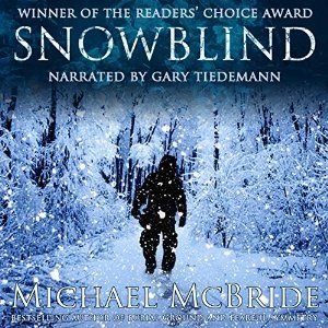 Audiobook: Snowblind by Michael McBride (Narrated by Gary Tiedemann)