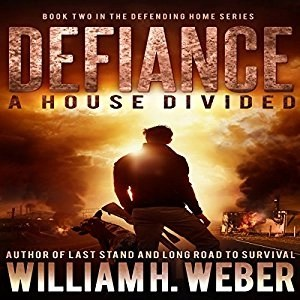 Audiobook: Defiance: A House Divided by William H. Weber (Narrated by Kevin Pierce)