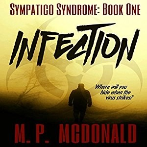 Audiobook: Infection by M.P. McDonald (Narrated by Scott Berrier)
