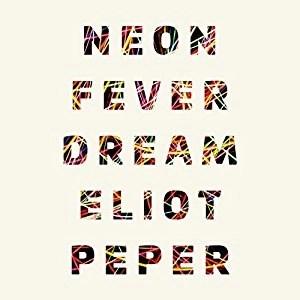 Audiobook: Neon Fever Dream by Eliot Peper