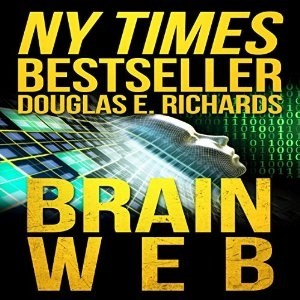 Audiobook: BrainWeb by Douglas E. Richards (Narrated by Adam Verner)