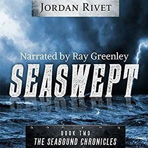 Audiobook: Seaswept by Jordan Rivet (Narrated by Ray Greenley)