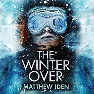 Audiobook: The Winter Over by Matthew Iden (Narrated by Karen Peakes)