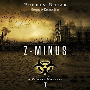 Audiobook: Z-Minus I by Perrin Briar (Narrated by Kenneth Toles)
