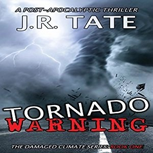 Audiobook: Tornado Warning by J.R. Tate (Narrated by Tom Kruse)