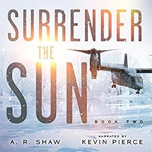 Audiobook: Sanctuary (Surrender The Sun #2) by A.R. Shaw (Narrated by Kevin Pierce)