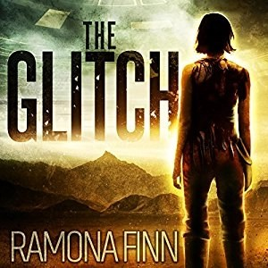 Audiobook: The Glitch by Ramona Finn (Narrated by Genevieve Kaplan)