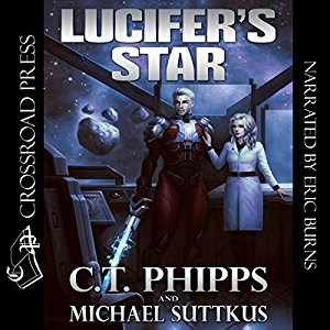 Audiobook: Lucifer's Star by C.T. Phipps & Michael Suttkus (Narrated by Eric Burns)