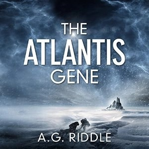 Audiobook: The Atlantis Gene by A.G. Riddle (Narrated by Stephen Bel Davies)