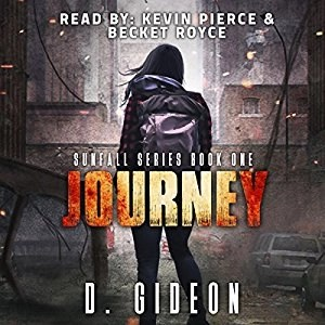 Audiobook: Sunfall: Journey (Sunfall #1) by D. Gideon (Narrated by Kevin Pierce & Becket Royce)