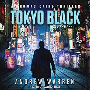 Audiobook: Tokyo Black by Andrew Warren (Narrated by Jonathan Davis)