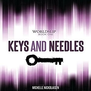 Audiobook: Keys and Needles by Michelle Nickolaisen (Narrated by Ulka S. Mohanty)