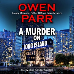 Audiobook: A Murder on Long Island by Owen Parr (Narrated by Stefan Rudnicki)