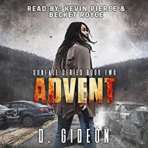 Audiobook: Advent (Sunfall #2) by D. Gideon (Narrated by Kevin Pierce & Becket Royce)