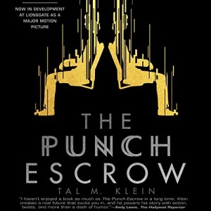 Audiobook: The Punch Escrow by Tal M. Klein (Narrated by Matthew Mercer)