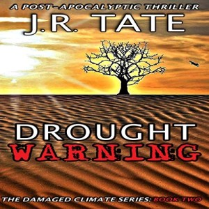 Audiobook: Drought Warning by J.R. Tate (Narrated by Tom Kruse)