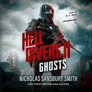 Hell Divers II: Ghosts by Nicholas Sansbury Smith (Narrated by R.C. Bray)