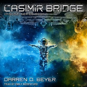 Audiobook: Casimir Bridge by Darren Beyer (Narrated by Emily Beresford)