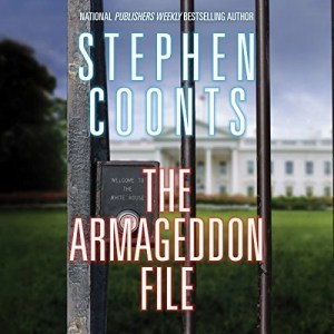 Audiobook: The Armageddon File by Stephen Coonts (Narrated by Eric G. Dove)